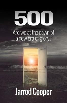 500: Are we at the dawn of a new era of glory? (Paperback)