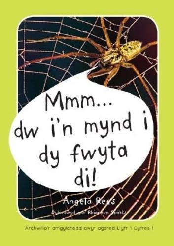 Archwilio'r Amgylchedd Awyr Agored - Cyfres 1: 1. Mmm ... Dw I'n Mynd i dy Fwyta Di! (Paperback)
