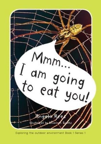 Exploring the Outdoor Environment - Series 1: 1. Mmm ... i am Going to Eat You! (Paperback)