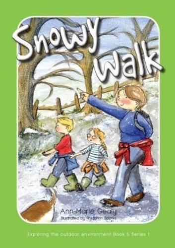 Exploring the Outdoor Environment - Series 1: 5. Snowy Walk (Paperback)