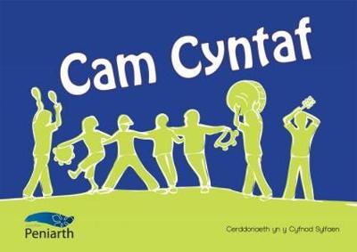 Camau Cyntaf Mewn Cerddoriaeth yn y Cyfnod Sylfaen - Cyflwyniad i Elfennau Cerddorol i Blant o 3-5 Mlwydd Oed