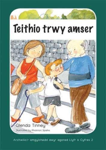 Archwilio'r Amgylchedd Awyr Agored yn y Cyfnod Sylfaen - Cyfres 2. Teithio trwy Amser (Paperback)