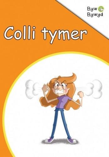 Cyfres Byw Bywyd: Colli Tymer (Paperback)