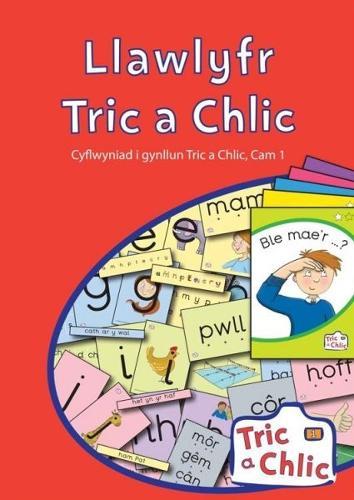 Tric a Chlic: Llawlyfr Cam 1 (Paperback)