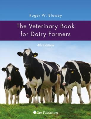 The Veterinary Book for Dairy Farmers (Hardback)
