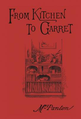From Kitchen to Garret: Hints for Young Householders (Hardback)