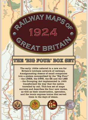Railway Maps of Great Britain, 1924: The `Big Four' Box-set (Sheet map)