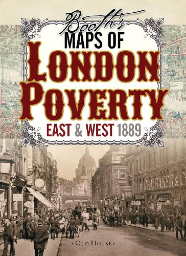 Booth's Maps of London Poverty, 1889: East & West London (Sheet map)