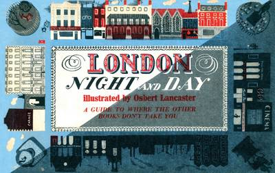 London Night and Day, 1951: A Guide to Where the Other Books Don't Take You (Paperback)