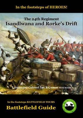 Isandlwana and Rorke's Drift (Paperback)