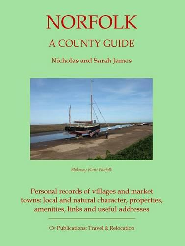 Norfolk: A County Guide - Barnaby's Relocation Guides 5 (Paperback)