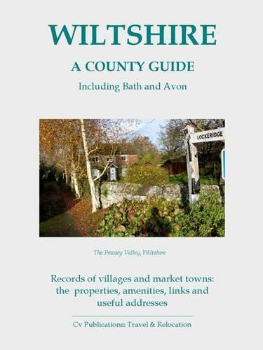 Wiltshire: A County Guide: Including Bath and Avon - Barnaby's Relocation Guides 6 (Paperback)