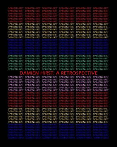 Damien Hirst: A Retrospective - CV/Visual Arts Research 146 (Paperback)