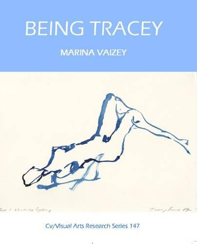 Being Tracey - CV/Visual Arts Research 147 (Paperback)