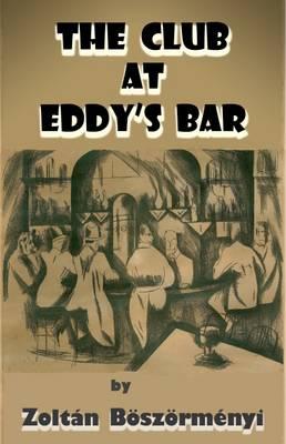 The Club at Eddy's Bar (Hardback)