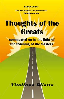 Thoughts of the Greats: Commented on in the Light of Teachings of the Masters (Paperback)