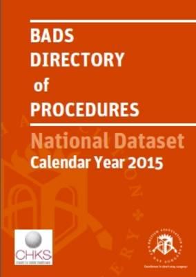 Bads Directory of Procedures: National Dataset Calendar Year 2015 (Paperback)