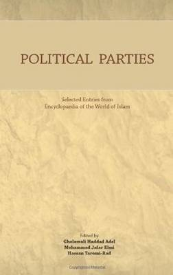 Political Parties: Selected Entries from Encyclopaedia of the World of Islam (Paperback)