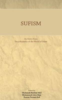 Sufism: An Entry from Encyclopaedia of the World of Islam (Paperback)