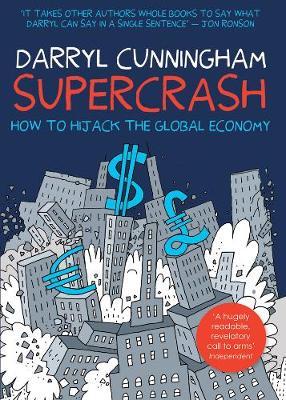 Supercrash: How to Hijack the Global Economy (Paperback)