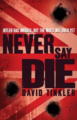 Never Say Die (Paperback)