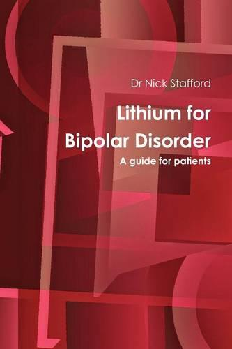Lithium for Bipolar Disorder: A Guide for Patients - Bipolar Information Series (Paperback)