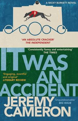 It Was an Accident - Nicky Burkett 2 (Paperback)