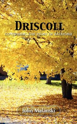 Driscoll: Continuing the Story of Bateford (Paperback)