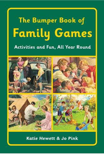 The Bumper Book of Family Games: Activities and Fun, All Year Round (Hardback)