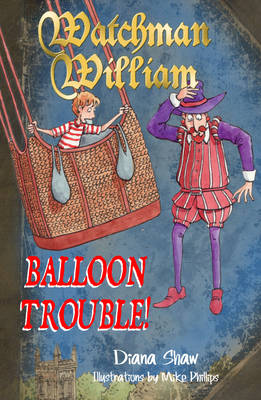 Watchman William: Balloon Trouble! - Watchman William (Paperback)