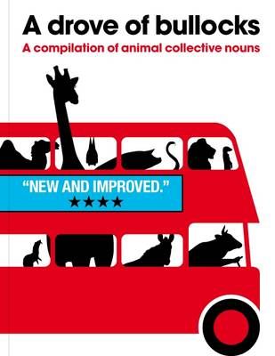 Drove of Bullocks: A Compilation of Animal Collective Nouns (Paperback)