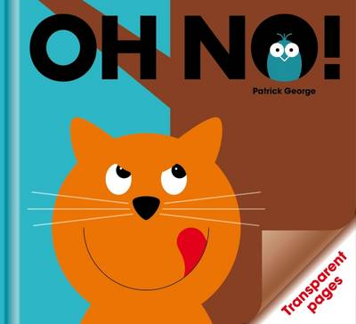 Oh No! - Acetate Series (Hardback)