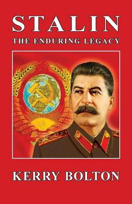 Stalin - The Enduring Legacy (Paperback)