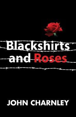 Blackshirts and Roses (Paperback)