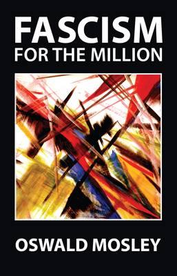 Fascism for the Million (Paperback)