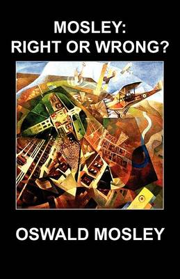 Mosley: Right or Wrong? (Paperback)