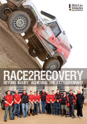 Race2Recovery: Beyond Injury, Achieving the Extraordinary (Paperback)