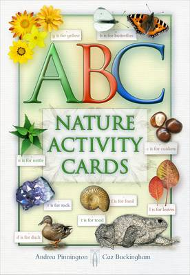 ABC of Nature: A Celebration of Nature Through the Alphabet - Nature Activity Cards