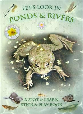 Let's Look in Ponds & Rivers - Let's Look 7 (Paperback)