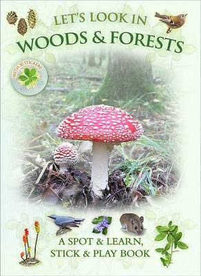 Let's Look in Woods & Forests - Let's Look 8 (Paperback)