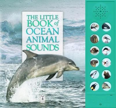 The Little Book of Ocean Animal Sounds (Board book)