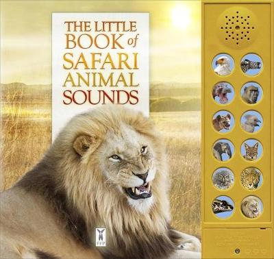The Little Book of Safari Animal Sounds (Board book)