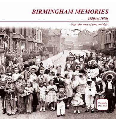Birmingham Memories: Nostalgia Square (Paperback)