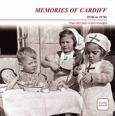 Memories of Cardiff: Nostalgia Square (Paperback)