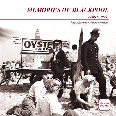 Memories of Blackpool: Nostalgia Square (Paperback)