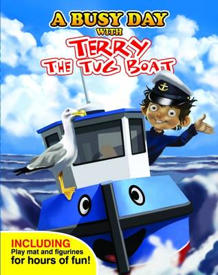 A Busy Day with Terry the Tug Boat (Board book)
