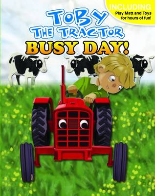 A Busy Day with Toby the Tractor (Board book)