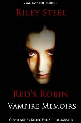 Red's Robin: Vampire Memoirs - Vampire Memoirs 1 (Paperback)