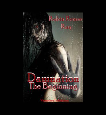 Damnation: The Beginning - Damnation Series 1 (Paperback)