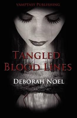 Tangled Blood Lines - The Tangled Legacy Series 1 (Paperback)